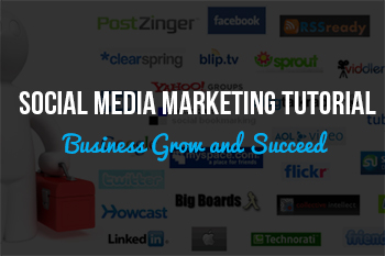 Social Media Marketing Tutorial